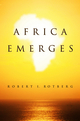 Africa Emerges: Consummate Challenges, Abundant Opportunities (0745661629) cover image