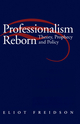 Professionalism Reborn: Theory, Prophecy and Policy (0745666329) cover image