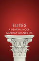 Elites: A General Model (0745671829) cover image