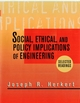 Social, Ethical, and Policy Implications of Engineering: Selected Readings (0780347129) cover image