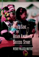 The Other Side of the Asian American Success Story (0787901229) cover image