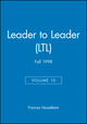 Leader to Leader (LTL), Volume 10, Fall 1998 (0787942529) cover image