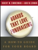 Boards That Love Fundraising: A How-to Guide for Your Board (0787968129) cover image
