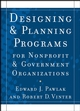 Designing and Planning Programs for Nonprofit and Government Organizations (0787974129) cover image