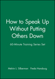 60-Minute Training Series Set: How to Speak Up Without Putting Others Down (0787980129) cover image