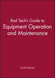 Rad Tech's Guide to Equipment Operation and Maintenance (0865424829) cover image