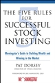 The Five Rules for Successful Stock Investing: Morningstar's Guide to Building Wealth and Winning in the Market (1118045629) cover image