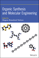 Organic Synthesis and Molecular Engineering (1118150929) cover image
