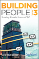 Building People: Sunday Emails from a CEO, Volume 3 (1118469429) cover image