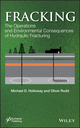 Fracking: The Operations and Environmental Consequences of Hydraulic Fracturing (1118496329) cover image