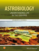 Astrobiology: Understanding Life in the Universe (1118913329) cover image
