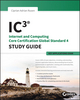 IC3: Internet and Computing Core Certification Key Applications Global Standard 4 Study Guide (1118991729) cover image