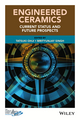 Engineered Ceramics: Current Status and Future Prospects (1119100429) cover image