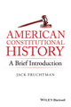 American Constitutional History: A Brief Introduction (1119141729) cover image