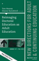 Reimaging Doctoral Education as Adult Education: New Directions for Adult and Continuing Education, Number 147 (1119172829) cover image