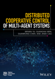 Distributed Cooperative Control of Multi-agent Systems (1119246229) cover image