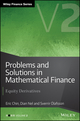 Problems and Solutions in Mathematical Finance: Equity Derivatives, Volume 2 (1119965829) cover image