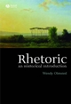Rhetoric: An Historical Introduction (1405117729) cover image