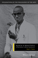 Black is Beautiful: A Philosophy of Black Aesthetics (1405150629) cover image