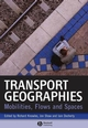 Transport Geographies: Mobilities, Flows and Spaces (1405153229) cover image