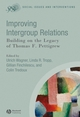 Improving Intergroup Relations: Building on the Legacy of Thomas F. Pettigrew (1405169729) cover image