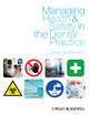Managing Health and Safety in the Dental Practice: A Practical Guide (1405185929) cover image