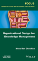 Organizational Design for Knowledge Management (1848219229) cover image