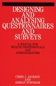 Designing and Analysis Questionnaires and Surveys: A Manual for Health Professionals and Administrators (1861560729) cover image
