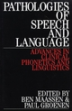 Pathologies of Speech and Language: Advances in Clinical Phonetics and Linguistics (1861561229) cover image