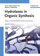 Hydrolases in Organic Synthesis: Regio- and Stereoselective Biotransformations, 2nd Edition (3527607129) cover image