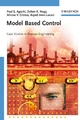 Model Based Control: Case Studies in Process Engineering (3527609229) cover image