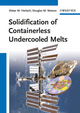 Solidification of Containerless Undercooled Melts (3527647929) cover image