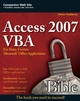 Access 2007 VBA Bible: For Data-Centric Microsoft Office Applications (047004702X) cover image