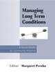 Managing Long Term Conditions: A Social Model for Community Practice (047005932X) cover image