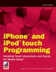 iPhone and iPod Touch Programming: Handling Touch Interactions and Events for Mobile Safari (047026022X) cover image