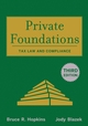 Private Foundations: Tax Law and Compliance, 3rd Edition (047032242X) cover image