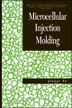 Microcellular Injection Molding (047046612X) cover image