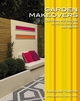 Garden Makeovers: Quick fixes and designer secrets to transform your garden (047051762X) cover image