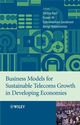 Business Models for Sustainable Telecoms Growth in Developing Economies (047051972X) cover image