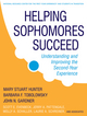 Helping Sophomores Succeed: Understanding and Improving the Second Year Experience (047053852X) cover image