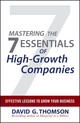 Mastering the 7 Essentials of High-Growth Companies: Effective Lessons to Grow Your Business (047061062X) cover image