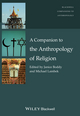A Companion to the Anthropology of Religion (047067332X) cover image