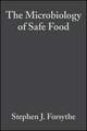 The Microbiology of Safe Food (047099942X) cover image