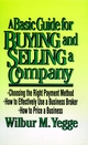 A Basic Guide for Buying and Selling a Company (047114942X) cover image