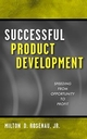 Successful Product Development: Speeding from Opportunity to Profit (047131532X) cover image