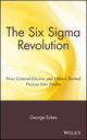 The Six Sigma Revolution: How General Electric and Others Turned Process Into Profits (047138822X) cover image