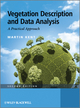 Vegetation Description and Data Analysis: A Practical Approach, 2nd Edition (047149092X) cover image
