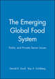 The Emerging Global Food System: Public and Private Sector Issues (047159072X) cover image