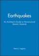 Earthquakes: An Architect's Guide to Nonstructural Seismic Hazards (047163302X) cover image