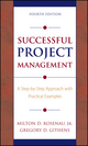 Successful Project Management: A Step-by-Step Approach with Practical Examples, 4th Edition